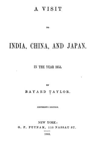 A visit to India, China, and Japan. In the year 1853