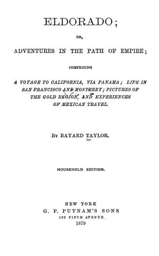 Download Eldorado, or, Adventures in the path of empire