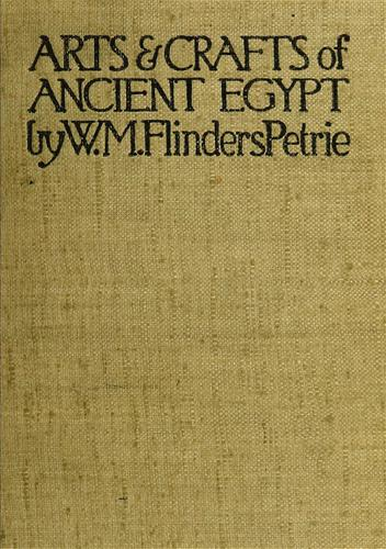 Download The arts & crafts of ancient Egypt