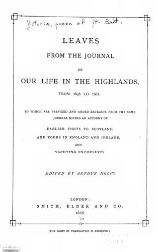 Download Leaves from the journal of our life in the Highlands, from 1848 to 1861