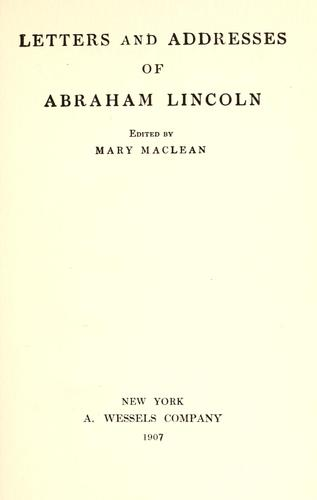 Download Letters and addresses of Abraham Lincoln