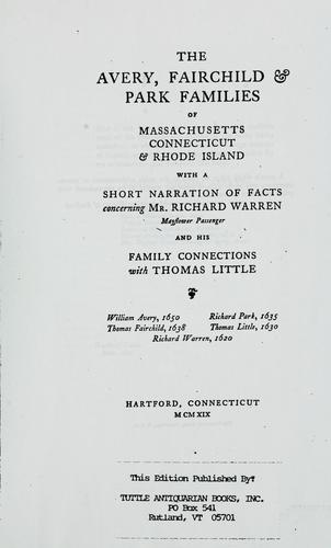 The Avery, Fairchild & Park families of Massachusetts Connecticut & Rhode Island