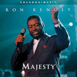 Ron Kenoly - We Shall Behold Him