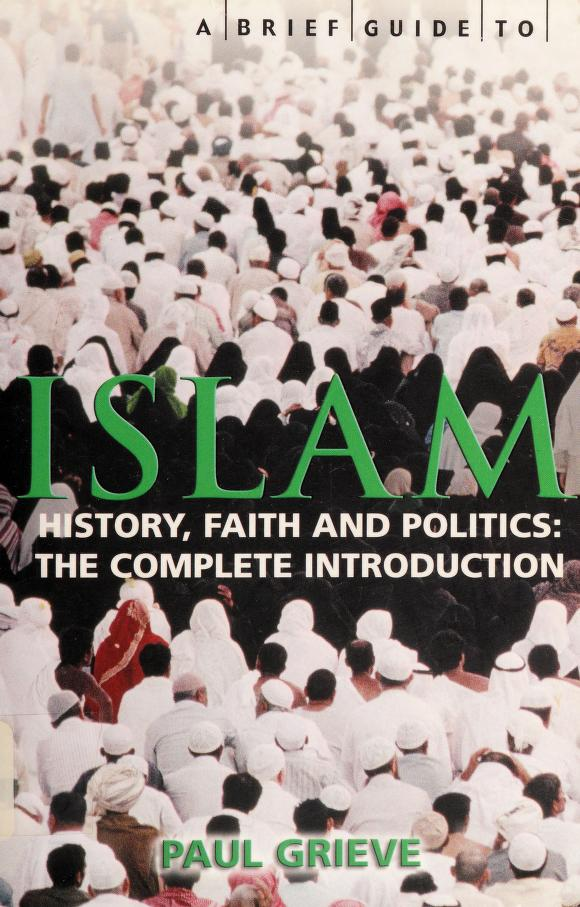 A brief guide to Islam by Paul Grieve