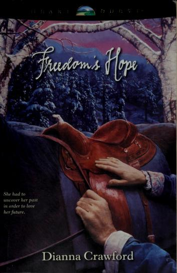 Cover of: Freedom's hope | Dianna Crawford