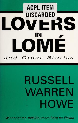 Lovers in Lomé, and other stories by Russell Warren Howe