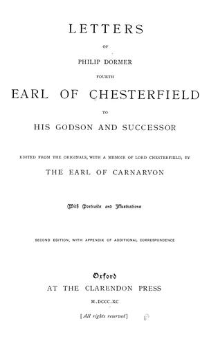 Letters of Philip Dormer, fourth earl of Chesterfield, to his godson and successor by Philip Dormer Stanhope, 4th Earl of Chesterfield