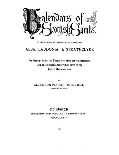 Kalendars of Scottish saints by Forbes, A. P.