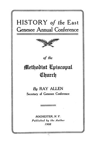 History of the East Genesee Annual Conference by Allen, Ray.