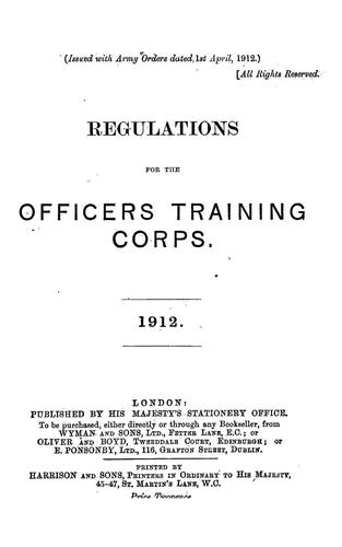 Regulations for the Officers Training Corps, 1912 by Officers Training Corps.