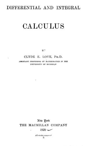 Differential and integral calculus by Clyde E. Love