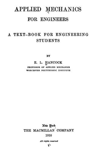 Applied mechanics for engineers by Edward Lee Hancock