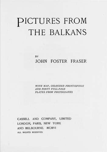 Pictures from the Balkans by John Foster Fraser