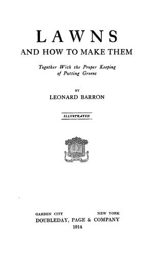 Lawns, and how to make them by Leonard Barron